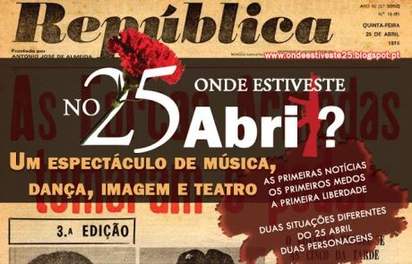 Onde estiveste no 25 de Abril?